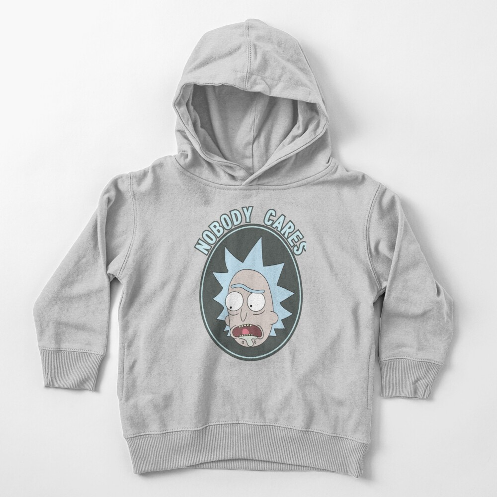 Rick and Morty - Nobody cares! quote Toddler Pullover Hoodie