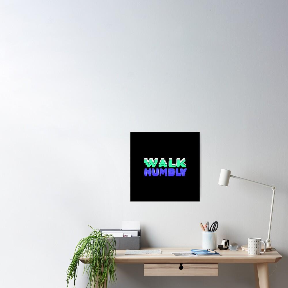 Walk Humbly - Micah 6:8 | Christian Geek Poster