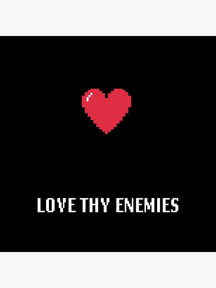 Love Thy Enemies Gamer | Christian Geek by TheArmoury