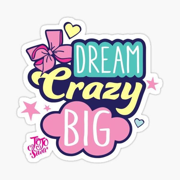 JoJo Siwa dream big Sticker