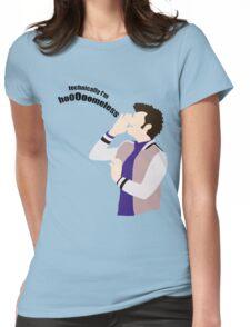 Technically I'm HoooOomeless Womens Fitted T-Shirt