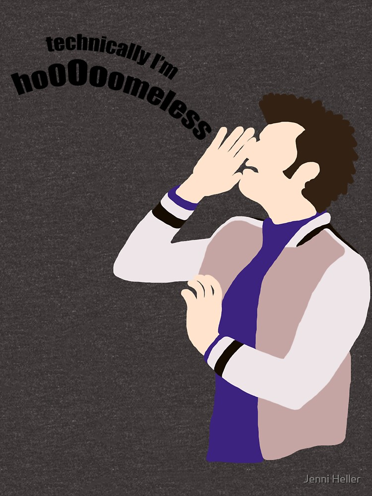 Technically I'm HoooOomeless by incendiarywit
