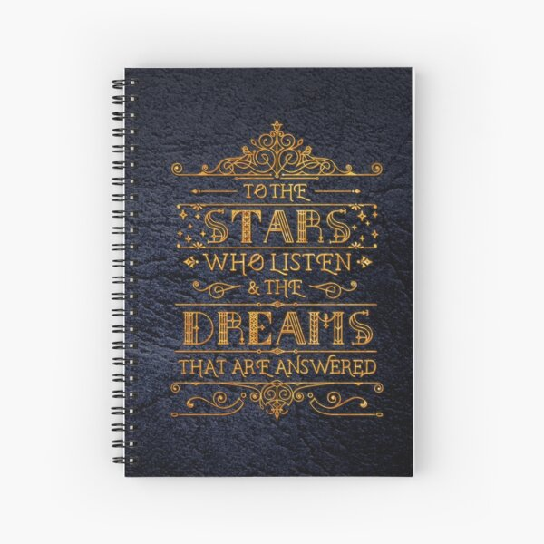 To the stars who listen Spiral Notebook