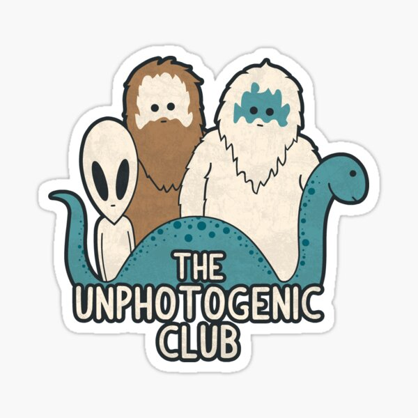 Unphotogenic Club Sticker