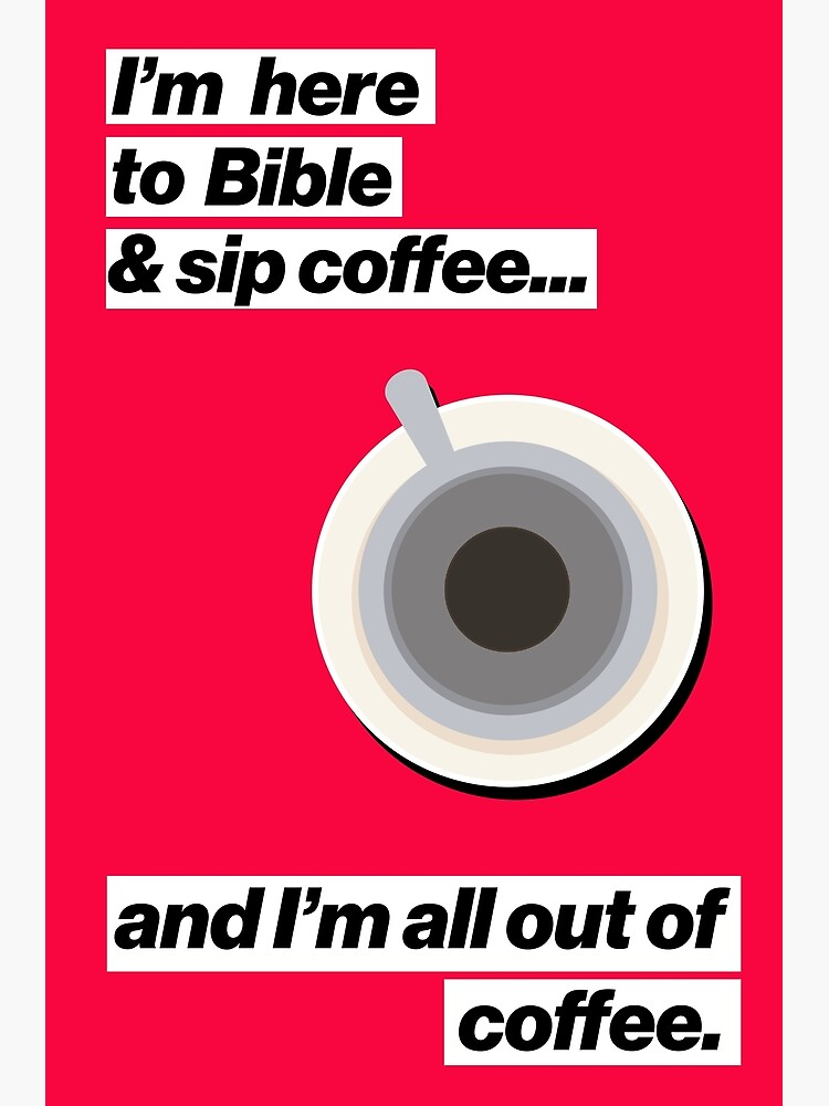 Christian Coffee Poster (Red) by TheArmoury