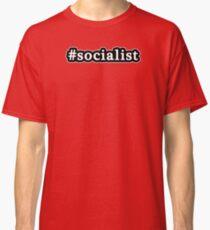 Socialist - Hashtag - Black & White Classic T-Shirt