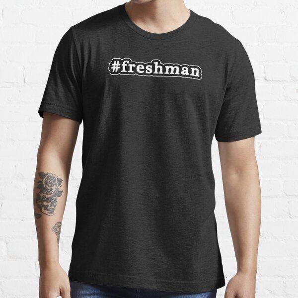 Freshman - Hashtag - Black & White Essential T-Shirt