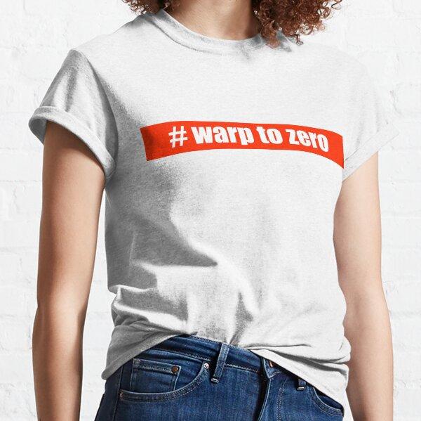 #warp to zero Classic T-Shirt