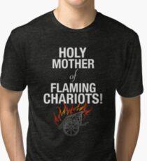 Holy Flaming Chariots! Tri-blend T-Shirt