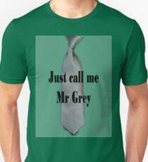 I am Mr Grey Unisex T-Shirt
