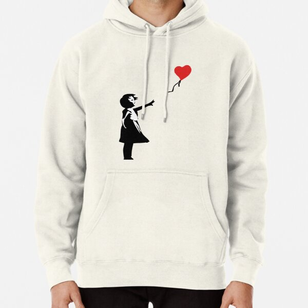 Banksy Letting Love Go! Balloon Girl!  Pullover Hoodie