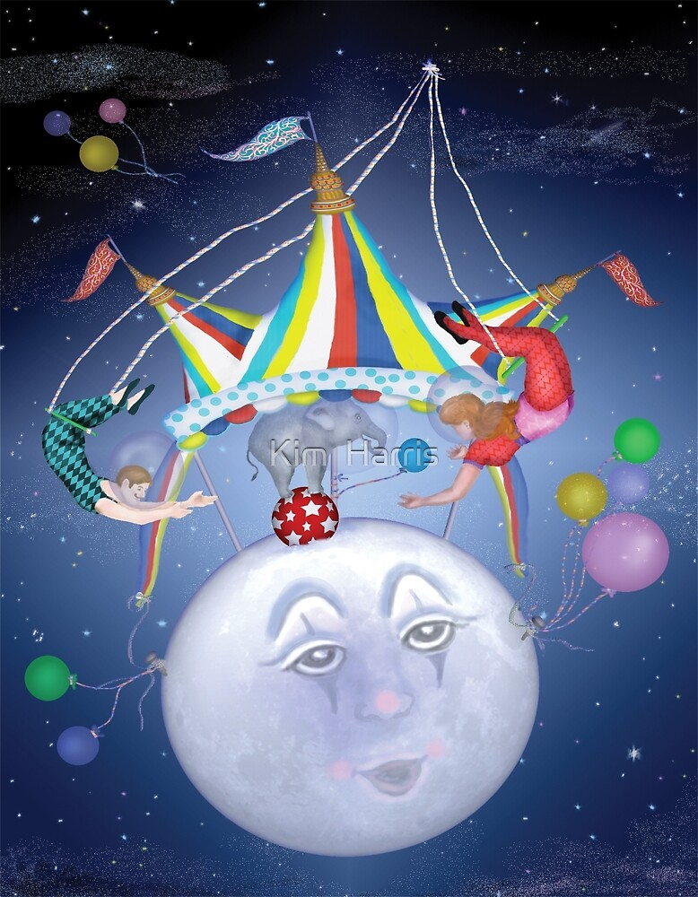Big Top on a Little Blue Moon by Kim  Harris