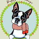 Boston Terrier Happy Howlidays by offleashart
