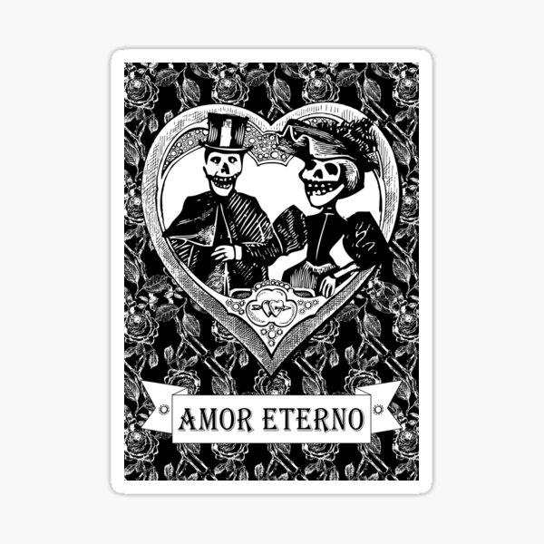 Amor Eterno | Eternal Love | Day of the Dead | Dia de los Muertos | Skulls and Skeletons | Vintage Skulls | Vintage Skeletons | Black and White |  Sticker