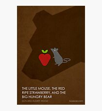 The Little Mouse, the Red Ripe Strawberry and the Big Hungry Bear Photographic Print
