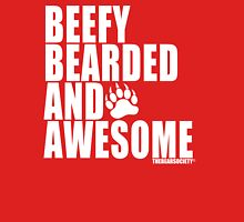 Beefy Bearded and Awesome Unisex T-Shirt