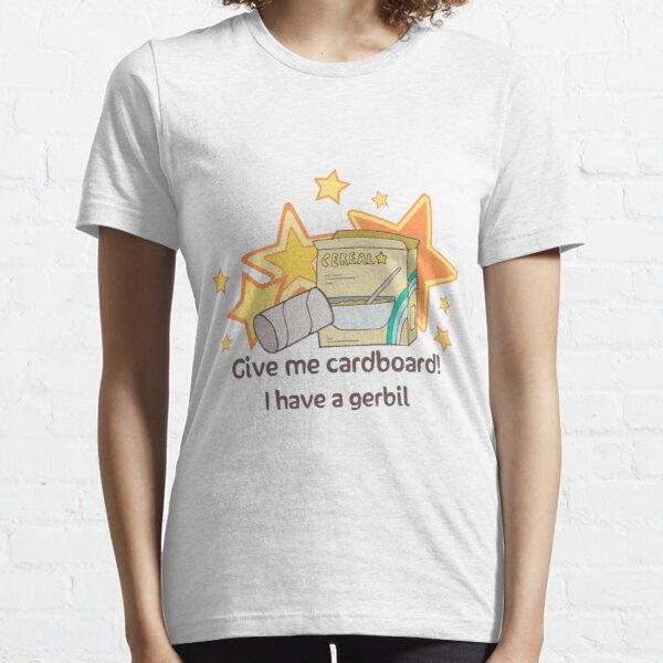 Give Cardboard For Gerbil Essential T-Shirt