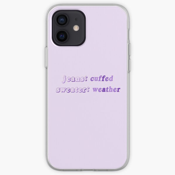 cuffed jeans & sweater weather iPhone Soft Case
