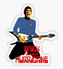Spock You Like A Hurricane Sticker