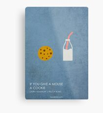 If You Give a Mouse a Cookie Metal Print