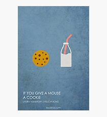 If You Give a Mouse a Cookie Photographic Print