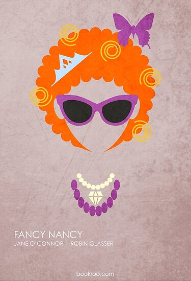 Quot Fancy Nancy Quot Poster By Bookroo Redbubble