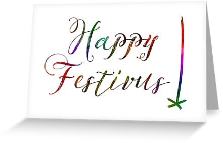 Happy festivus greeting cards by maydaze redbubble happy festivus by maydaze m4hsunfo