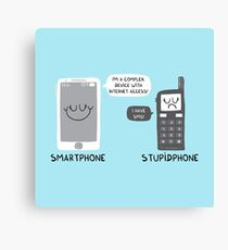 Smartphone versus Stupidphone Canvas Print