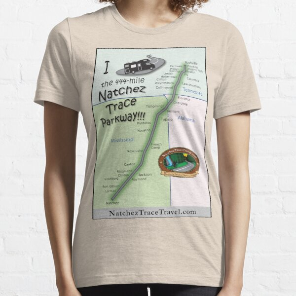 I Drove the Natchez Trace Parkway. Essential T-Shirt