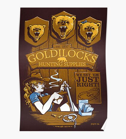 Goldilocks Hunting Supplies (Print Version) Poster