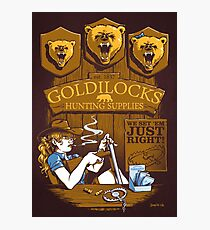 Goldilocks Hunting Supplies (Print Version) Photographic Print