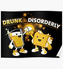 Drunk & Disorderly Poster