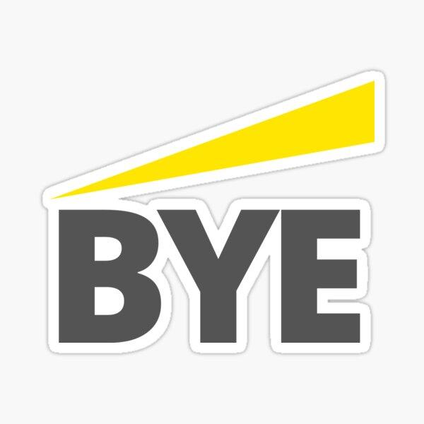 BYE Funny Audit Assurance Accountant EY Sticker