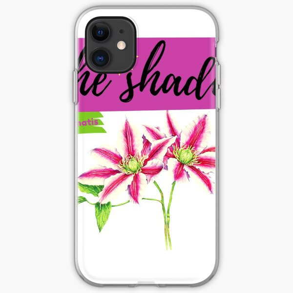 funny t-shirt shade clematis for girls, clematis plants shade, shade tolerant clematis,shade clematis, shade loving clematis for girls iPhone Soft Case