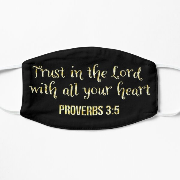 Proverbs 3:5 | Bible Verse Quote | Christian | Trust The Lord with All Your Heart Flat Mask