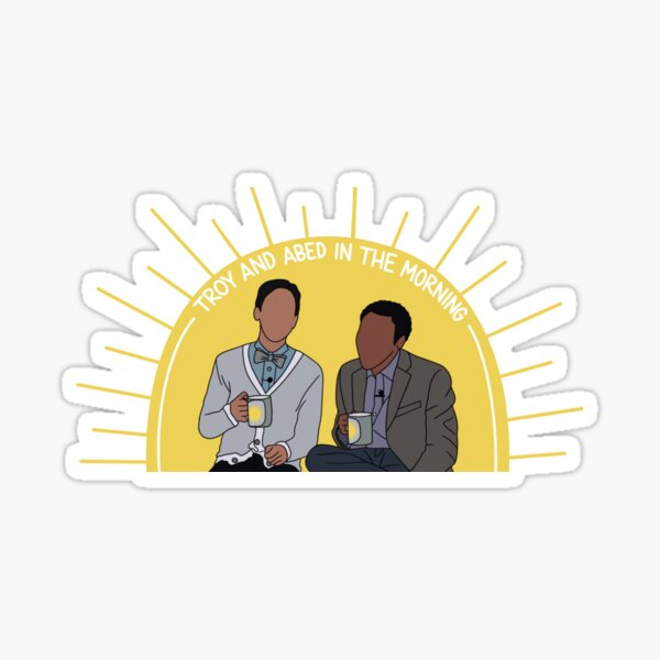 Troy And Abed In The Morning Community Sticker