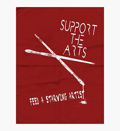 Support the Arts Photographic Print