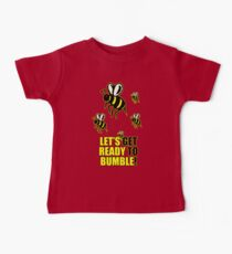 Ready to Bumble Baby Tee