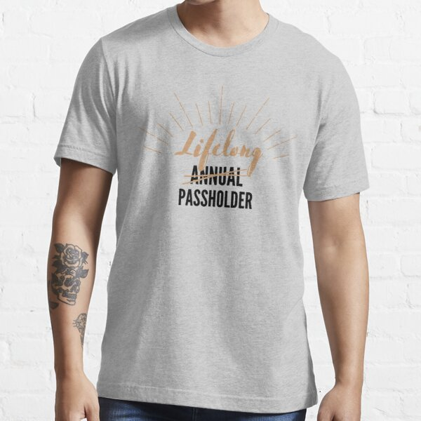 Lifelong Annual Passholder Essential T-Shirt