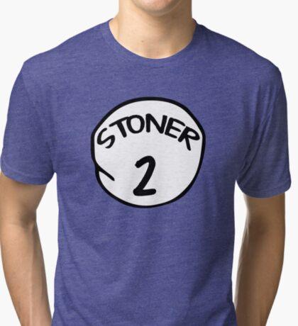 Stoner 2 Tri-blend T-Shirt