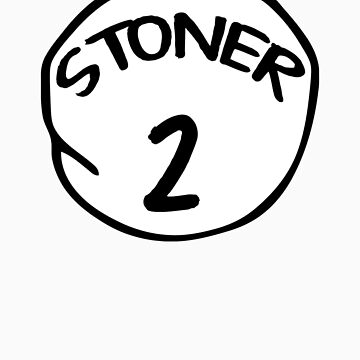 Stoner 2 by gorillamask