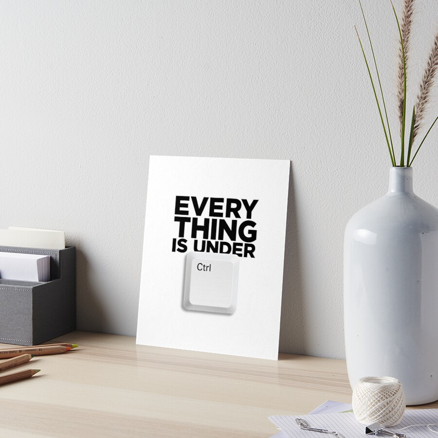 everything is under ctrl  |  Zoey's Extraordinary Playlist Art Board Print
