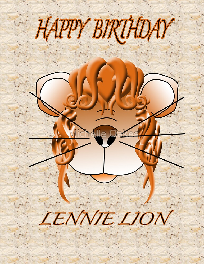 Lennie lion birthday card by Michelle Oakes
