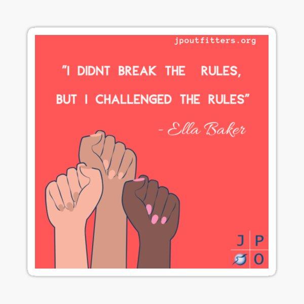 Ella Baker Quote Sticker