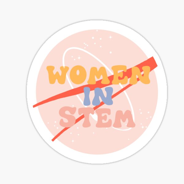 Women In Stem NASA Sticker  Sticker