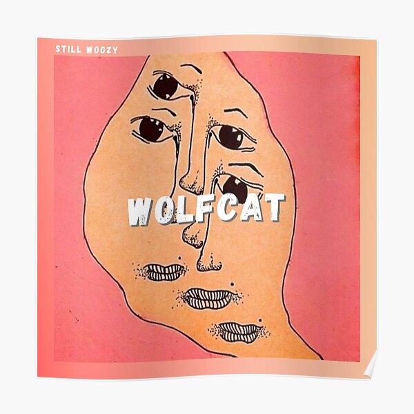 Wolfcat - Still Woozy Poster