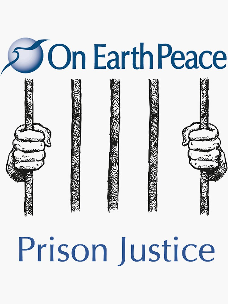On Earth Peace Prison Justice by JPOutiffters