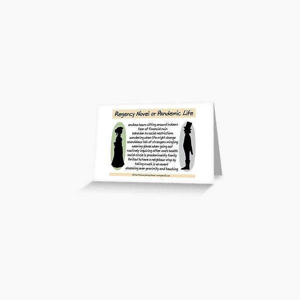 Regency Novel or Pandemic Life Greeting Card