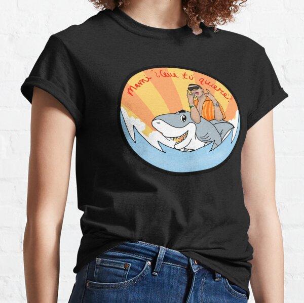 Mami que tu quiere Camiseta clásica