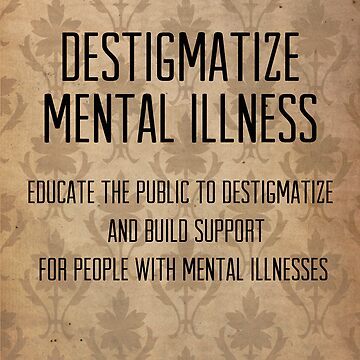 destigmatize mental illness by hispurplegloves